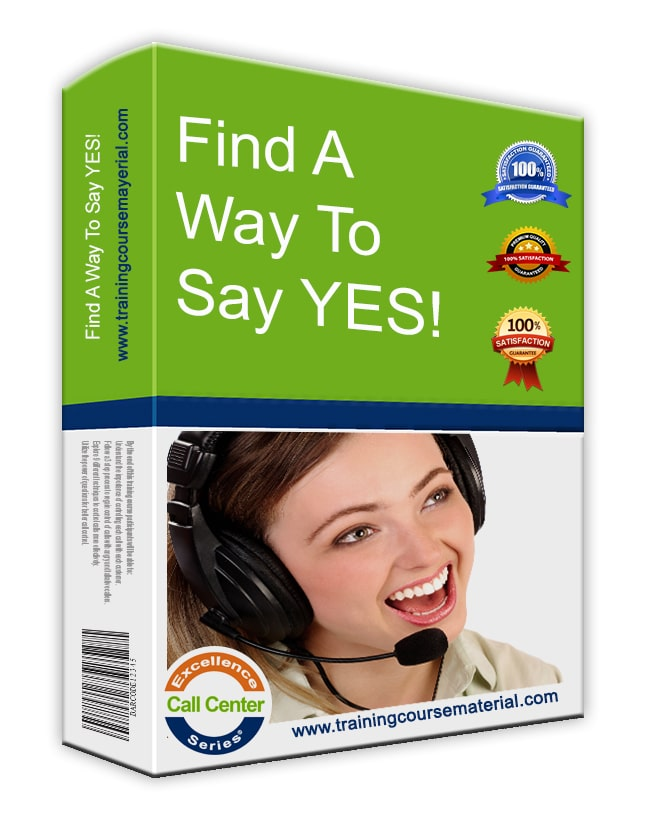 Find a way to say YES!