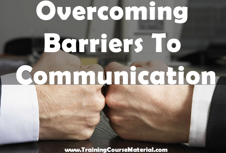overcomming barriers to communication