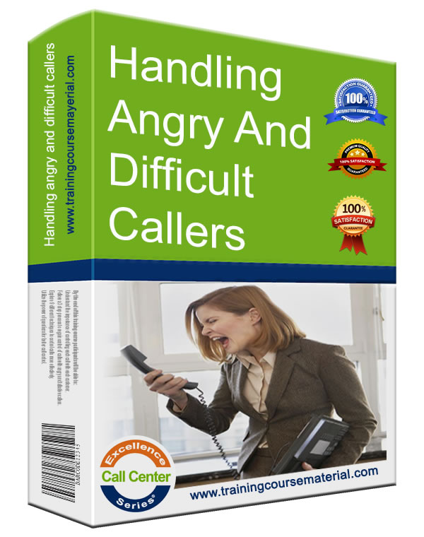Handling angry  difficult callers-