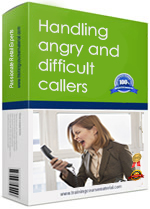Handling angry and difficult callers course material training courseware package