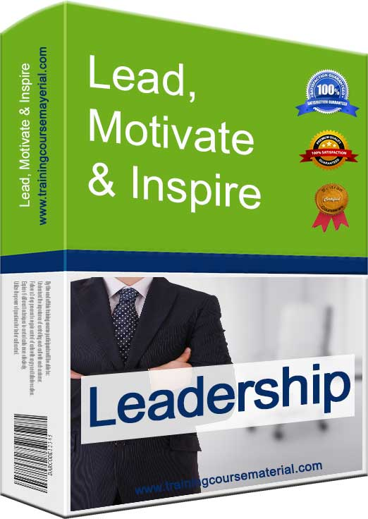 Leadership skills training course material package - lead, motivate & inspire