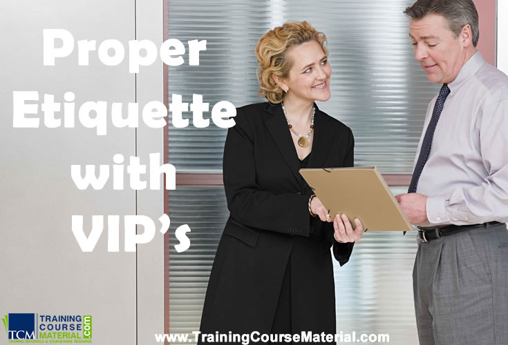proper business etiquette with very important persons